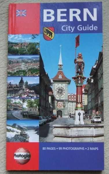 Bern gezi kitapçığı - Photoglob AG & Bookprint Yayınları